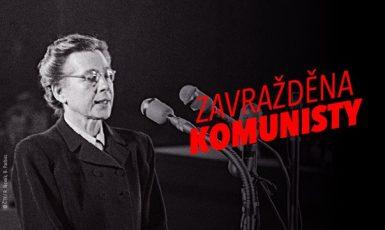 JUDr. Milada Horáková – zavražděna komunisty, vlastizrádci a kolaboranty se sovětsko-ruským impériem (Dekomunizace.cz)