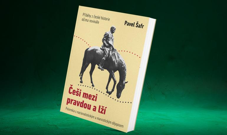 Pavel Šafr: Češi mezi pravdu a lží (FCM)